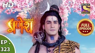 Vighnaharta Ganesh - Ep 323 - Full Episode - 15th November, 2018