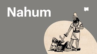 Video: Bible Project: Nahum