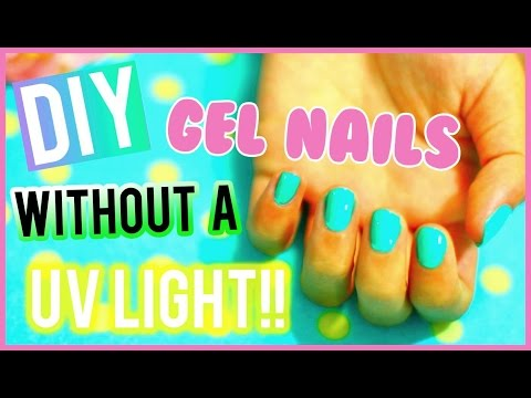 DIY Gel Nails WITHOUT A UV LIGHT!