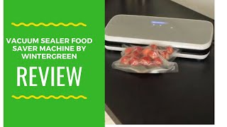 Review Vacuum Sealer  Food Saver  Machine by  Wintergreen Best  for Long Term  Storage and  Quick Ma