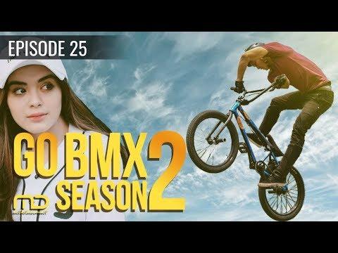 GO BMX  Season 02 - Episode 25
