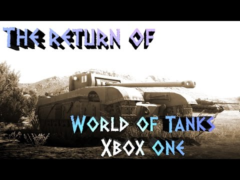 THE RETURN OF WORLD OF TANKS XBOX ONE!