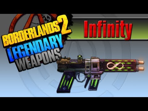 BORDERLANDS 2 | *Infinity* Legendary Weapons Guide