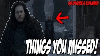 Things You MISSED! Game Of Thrones Season 8 Episode 6 (Explained)