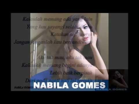 Lirik Nabila Gomes  Jangan Sampai tiga kali