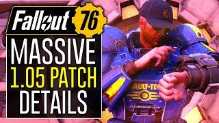 Fallout 76 Just Got a HUGE Update! OVER 150 FIXES! (1.05 Patch Notes)