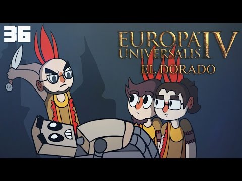 El Dorado - Europa Universalis IV Multiplayer - Episode 36