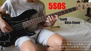 5SOS - Teeth Bass Cover (+with TABS)