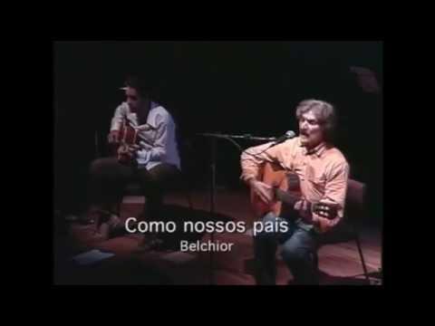 Belchior - Como Nossos Pais