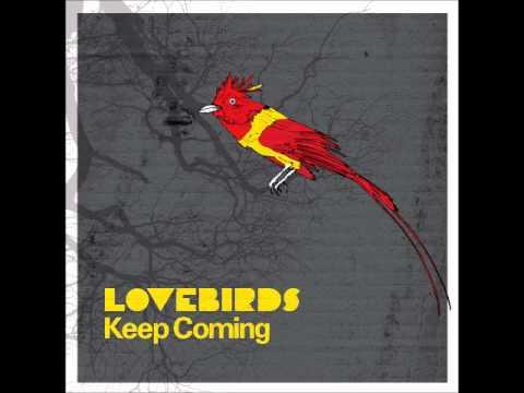 Lovebirds - Keep Coming (axel Boman Mix 2) [freerange] video