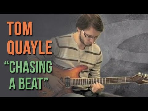 Tom Quayle - Chasing A Beat