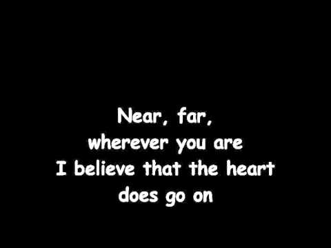 Celine Dion - My Heart Will Go On with Lyrics (High Quality...