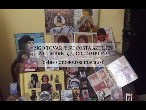 RIGO TOVAR Y SU CONJUNTO COSTA AZUL EN LA CUMBRE CD COMPLETO 1974