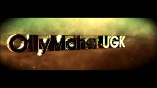 | OllyMaher UGK | intro by BaXQ |