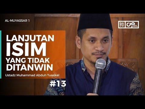Al-Muyassar (13) : Rincian Isim Yang Tidak Boleh Ditanwin - Ustadz M Abduh Tuasikal