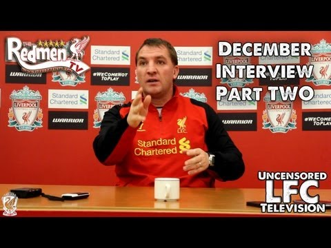 Brendan Rodgers' December Fan Interview PART TWO (Redmen TV Exclusive)
