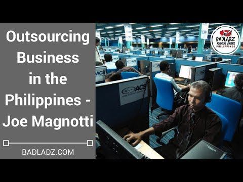 Outsourcing Business in the Philippines - Joe Magnotti