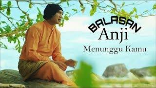 Download Lagu Balasan Menunggu Kamu - Anji ( by Dina D.K ) Gratis STAFABAND