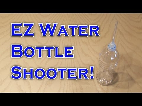 EZ Water Bottle Shooter!