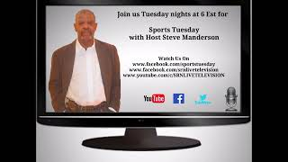 Sports Tuesday with Host Steve Manderson-July 17 2018