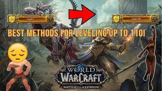 WoW 1-110 Leveling full guide *up to date methods* (BFA Prepatch)
