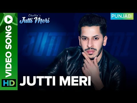 Jutti Meri – Official Video Song | Challa