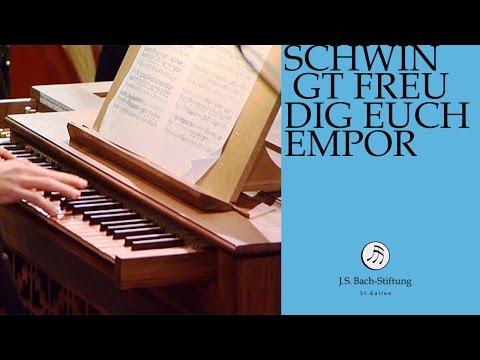 Бах Иоганн Себастьян - Cantata BWV 36 - Schwingt freudig euch empor