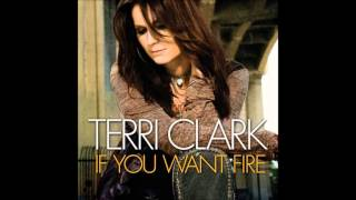 Watch Terri Clark If You Want Fire video