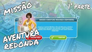 The Sims Freeplay: Missão Aventura Redonda | Bruno Souzah |