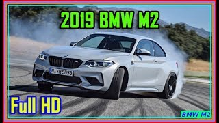 BMW M2 -  New BMW M2 2019 Review | Pictrures and Review