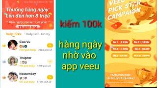 Hướng dẫn kiếm tiền với app veeu