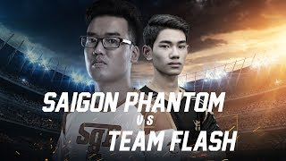 Saigon Phantom vs Team Flash - Đấu Trường Danh Vọng Mùa Xuân 2018 - Garena Liên Quân Mobile