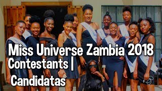 Miss Universe Zambia 2018 | Contestants | Candidatas |