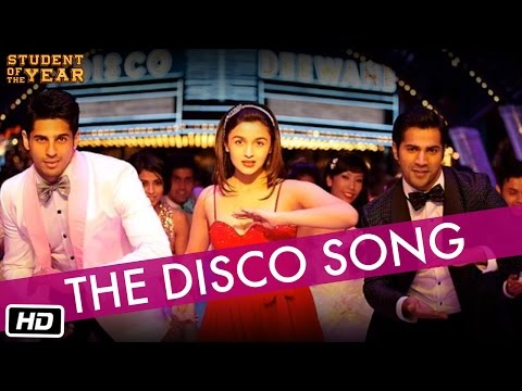 The Disco Song - Student Of The Year - The Official Song | Hq video