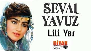 Seval Yavuz - Lili Yar (Official Audio)