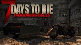7 Days to Die FR   The Darkness  Falls