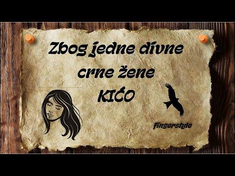 Zbog jedne divne crne žene - KIĆO [cover/fingerstyle/instrumental/tekst]
