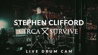 Stephen Clifford of Circa Survive (Lustration - Drum Cam)