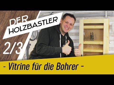 Vitrine für Bohrer, Fräser und Bits selber bauen - Teil 2/3
