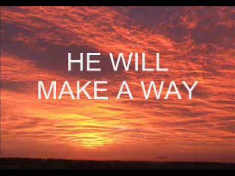 Praise And Worship Songs With Lyrics- God Will Make A Way video