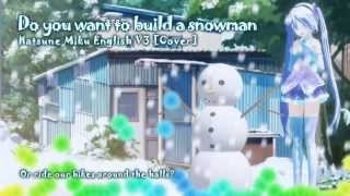 Agatha Lee Monn Video - Hatsune Miku English V3 - Do you want to build a snowman [Full Cover]