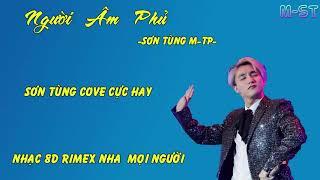 Sơn Tùng M-TP Cover Người Âm Phủ Cực Hay | Gây Sốt Cộng Đồng Mạng | Nhạc 8D Nhớ Đeo Tai Phone
