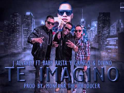 J Alvarez Ft Baby Rasta y Gringo & Divino / Te Imagino / Prod By.Montana The Producer HD