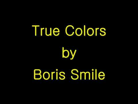 True Colors by Boris Smile