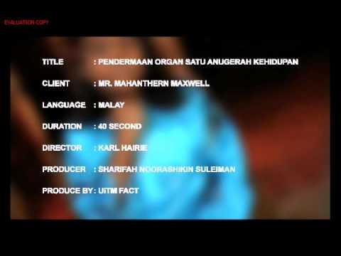 PSA Pendermaan Organ satu anugerah Kehidupan (merdeka) directed by karl hairie uitm