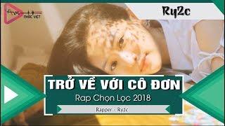Trở Về Với Cô Đơn - Ry2C 「Video Lyrics」