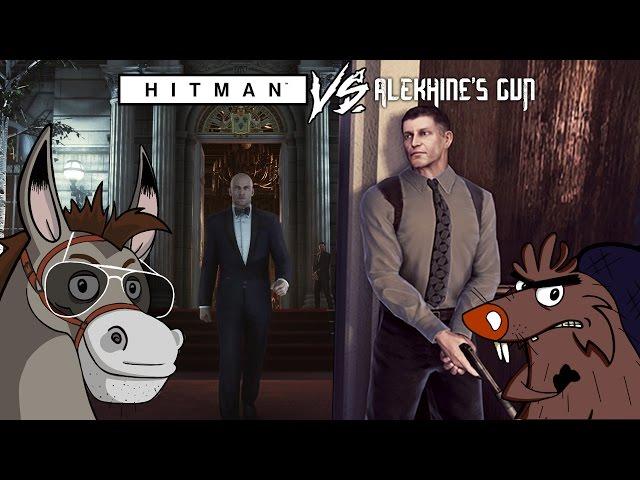 Hitman VS Alekhine's Gun