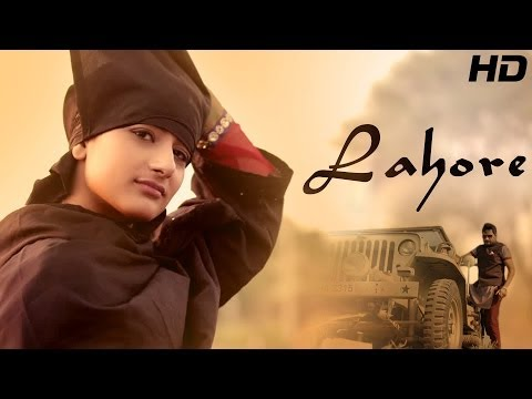 Lahore - Galav Waraich || Latest Punjabi Songs 2014 || Official Full Video