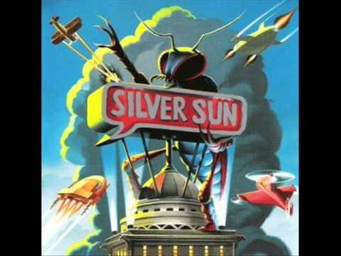 Silver Sun - Dumb