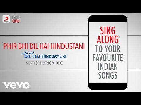 Phir Bhi Dil Hai Hindustani - Official Bollywood Lyrics Udit Narayan Jatin-Lalit